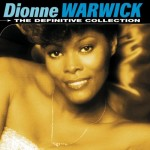 Do You Know The Way To San Jose by Dionne Warwick