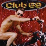 I Look Good by Club 69 Feat. Kim Cooper