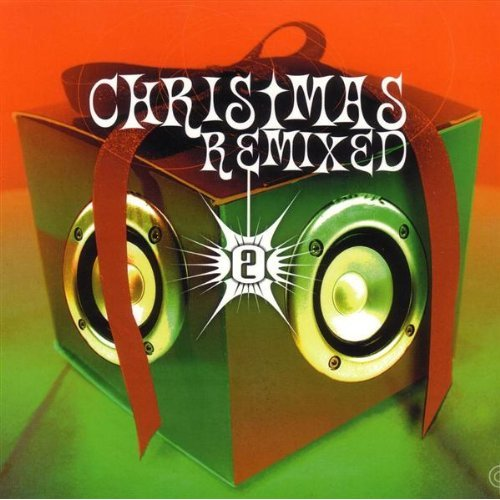 Christmas Remixed 2
