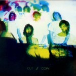 Hearts On Fire by Cut Copy