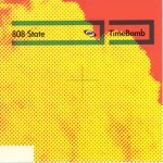 Timebomb (Fon Mix) by 808 State
