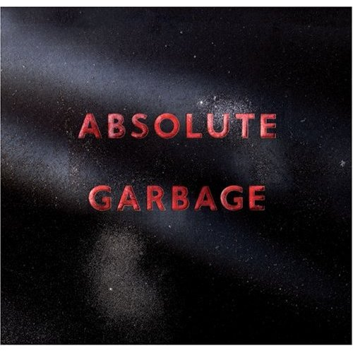 When I Grow Up (Danny Tenaglia Remix) by Garbage