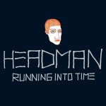 Running Into Time (AutoKratz Remix) by Headman