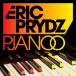 Pjanoo (Club Mix) by Eric Prydz