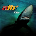Killer (Video Edit) by ATB