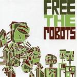 Free-The-Robots-jazzhole