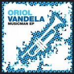 Oriol-Vandela-Musicman-EP