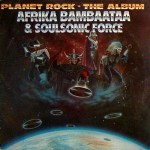 Top-100-Best-Dance-Songs-From-80s-Ever-Afrika_Bambaataa_&_Soulsonic_Force_-_Planet_Rock