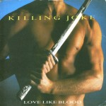 Top-100-Best-Dance-Songs-From-80s-Ever-Killing_Joke_-_Love_Like_Blood