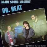 Top-100-Best-Dance-Songs-From-80s-Ever-Miami_Sound_Machine_-_Dr._Beat