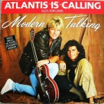 Top-100-Best-Dance-Songs-From-80s-Ever-Modern_Talking_-_Atlantis_Is_Calling_(S.O.S._For_Love)