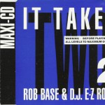 Top-100-Best-Dance-Songs-From-80s-Ever-Rob_Base_&_DJ_E-Z_Rock_-_It_Takes_Two