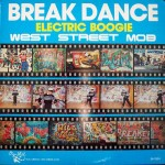 Top-100-Best-Dance-Songs-From-80s-Ever-West_Street_Mob_-_Break_Dance_-_Electric_Boogie