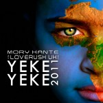 I-mory_kante_vs_loverush_uk-yeke_yeke_2011__robbie_rivera_remix