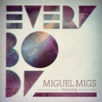 I-Everybody-Nav-Izadi-Remix-by-Miguel-Migs-Featuring-Evelyn-Champagne-King