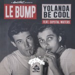 F-Yolanda-Be-Cool-feat-Crystal-Waters-Le-Bump-Jesse-Rose-Mix