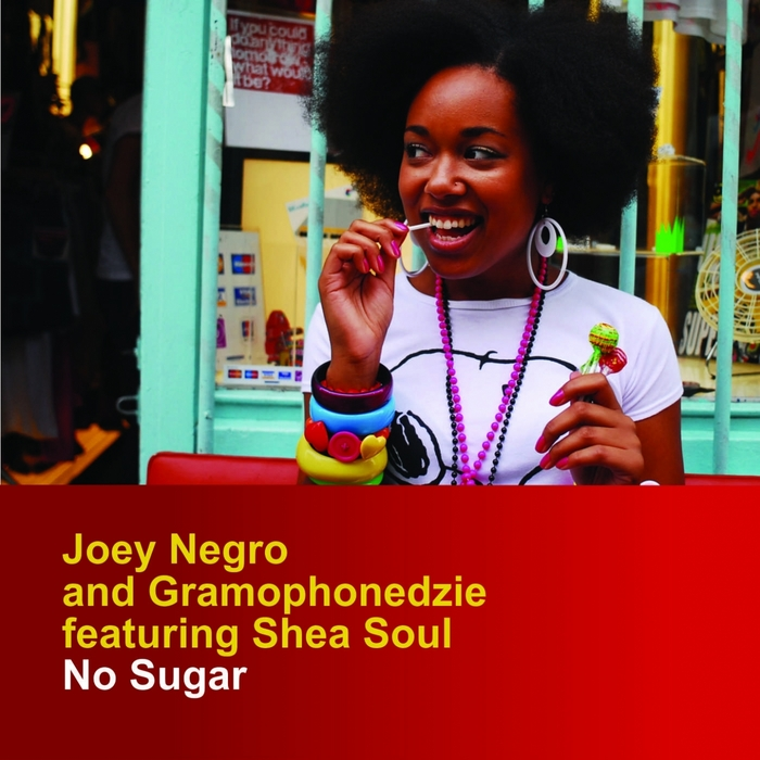J-Joey-Negro-Gramophonedzie-Feat-Shea-Soul-No-Sugar-Club-Mix