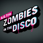 P-AG-Trio-Zombies-In-The-Disco